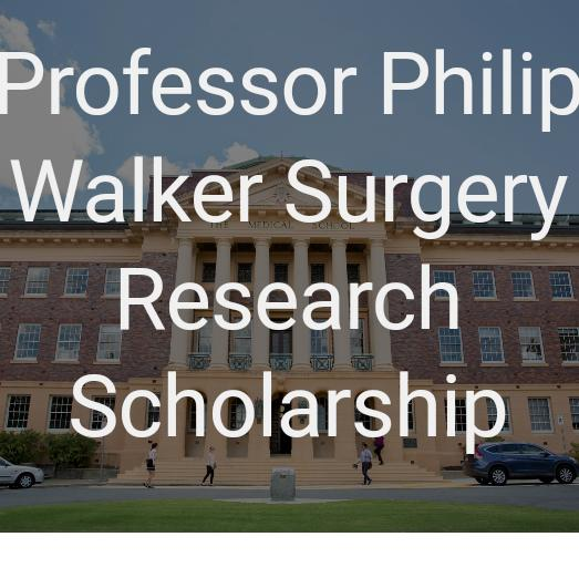 Philip Walker Surgery Research Scholarship